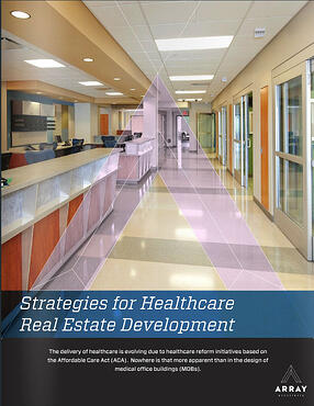 Case Study cover page: Strategies for Healthcare Real Estate Development