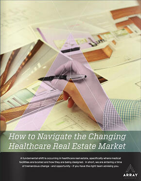 Case Study Cover Page: How to Navigate the Changing Healthcare Real Estate Market